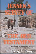 Jensen's Survey of the Old Testament 1st Edition 9780802443076 0802443079