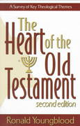 The Heart of the Old Testament 2nd Edition 9780801021725 0801021723