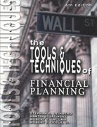 The Tools & Techniques of Financial Planning 6th edition 9780872186156 0872186156