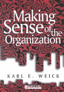 Making Sense of the Organization 1st edition 9780631223191 0631223193