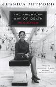 The American Way of Death Revisited 2nd Edition 9780679771869 0679771867