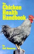 The Chicken Health Handbook 0 9780882666112 0882666118