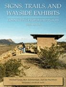 Signs, Trails, And Wayside Exhibits 3rd Edition 9780932310477 0932310478