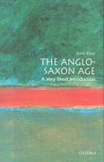 The Anglo-Saxon Age: A Very Short Introduction 1st Edition 9780192854032 0192854038