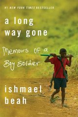 A Long Way Gone 1st Edition 9780374531263 0374531269