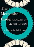 Mechanical Bride - Folklore of Industrial Man 0 9781584232438 1584232439