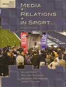 Media Relations in Sport, 2nd Edition 2nd Edition 9781885693747 1885693745