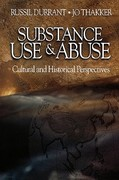 Substance Use and Abuse 1st edition 9780761923428 076192342X