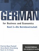 German for Business and Economics,  Band 2, Die Betribswirtschaft 2nd edition 9780870135392 0870135392