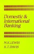 Domestic and International Banking 1st edition 9780262121262 0262121263