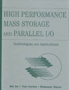 High Performance Mass Storage and Parallel I/O 1st edition 9780471208099 0471208094