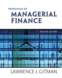 Principles of Managerial Finance 12th edition 9780321557537 0321557530