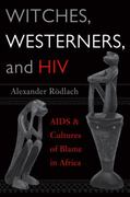Witches, Westerners, and HIV 1st edition 9781598740349 1598740342
