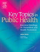 Key Topics in Public Health 1st Edition 9780443100260 0443100268