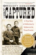 The Captured 1st Edition 9780312317898 0312317891