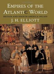 Empires of the Atlantic World 1st Edition 9780300133554 0300133553