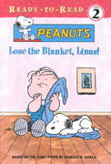 Lose the Blanket, Linus! 0 9780689854743 0689854749