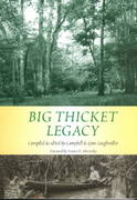 Big Thicket Legacy 0 9781574411560 157441156X