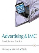 Advertising & IMC: Principles and Practice Plus New MyMarketingLab with Pearson eText -- Access Card Package 9th edition 9780132606318 0132606313