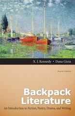 Backpack Literature: An Introduction to Fiction, Poetry, Drama, and Writing Plus NEW MyLiteratureLab -- Access Card Package 4th edition 9780321859464 0321859464