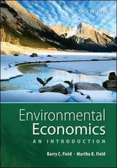 Environmental Economics 6th Edition 9780073511481 007351148X
