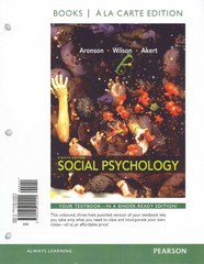 Social Psychology, Books a la Carte Edition 8th edition 9780205249299 0205249299