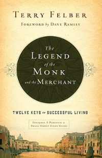 The Legend of the Monk and the Merchant 1st Edition 9780849948527 0849948525