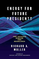 Energy for Future Presidents 1st Edition 9780393345100 0393345106