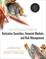An Introduction to Derivative Securities, Financial Markets, and Risk Management 1st Edition 9780393922325 0393922324