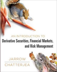 An Introduction to Derivative Securities, Financial Markets, and Risk Management 1st Edition 9780393913071 0393913074