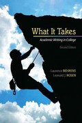 What it Takes: Academic Writing in College Plus NEW MyCompLab -- Access Card Package 2nd edition 9780321828927 0321828925