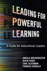 Leading for Powerful Learning 1st Edition 9780807753491 0807753491