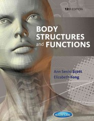 Body Structures and Functions 12th edition 9781285687469 1285687469