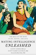 Mating Intelligence Unleashed 1st Edition 9780195396850 0195396855