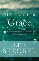 The Case for Grace 1st Edition 9780310259176 0310259177