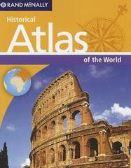 Historical Atlas of the World 1st Edition 9780528004919 0528004913