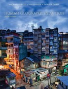 Human Geography in Action 6th Edition 9781118422571 1118422570