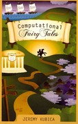 Computational Fairy Tales 1st Edition 9781477550298 1477550291