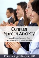 IConquer Speech Anxiety 1st Edition 9780985585600 0985585609