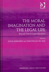 The Moral Imagination and the Legal Life 1st Edition 9781317023777 1317023773