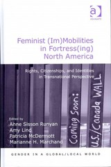 Feminist (Im)Mobilities in Fortress(ing) North America 1st Edition 9781317135760 1317135768
