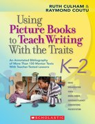 Using Picture Books to Teach Writing with the Traits 0 9780545025119 0545025117