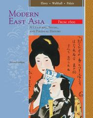 Modern East Asia: A Cultural, Social, and Political History, Vol. 2: From 1600 2nd edition 9780547005362 0547005369