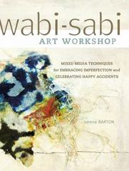 Wabi-Sabi Art Workshop 0 9781440321009 1440321000