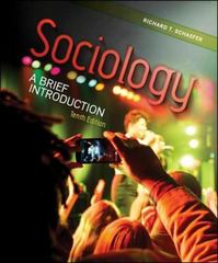 Sociology: A Brief Introduction with Connect Plus 1st Edition 9780077800826 0077800826