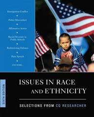 Issues In Race And Ethnicity, 6th Edition 6th Edition 9781452227818 1452227810