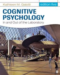Cognitive Psychology In and Out of the Laboratory 5th Edition 9781452230320 1452230323
