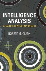 Intelligence Analysis: A Target-Centric Approach 4th Edition 9781452206127 1452206120