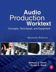 Audio Production Worktext 7th Edition 9780123983312 0123983312