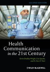 Health Communication in the 21st Century 2nd Edition 9780470672723 0470672722